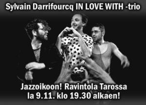 JAZZOIKOON! Sylvain Darrifourcq IN LOVE WITH -trioTAROSSA!